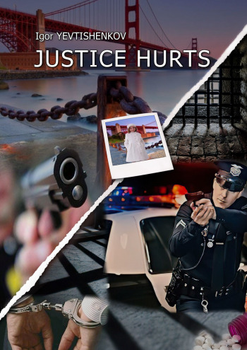 Justice Hurts