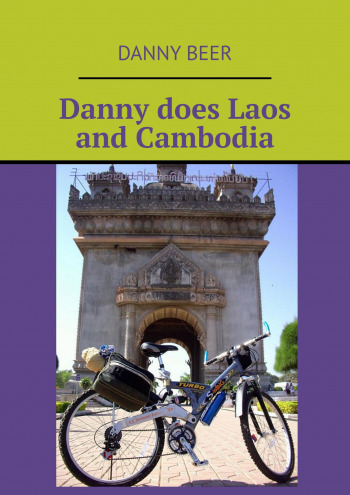 Danny does Laos and Cambodia