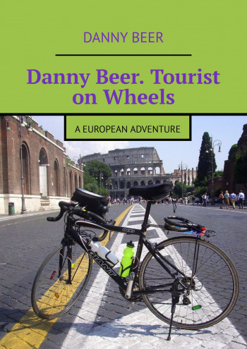 Danny Beer. Tourist on Wheels