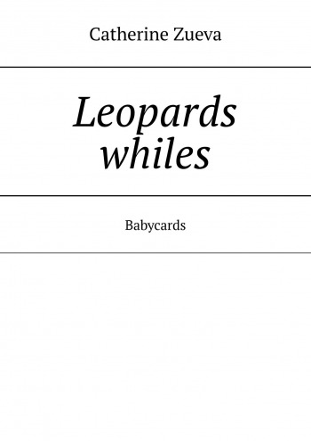 Leopards whiles