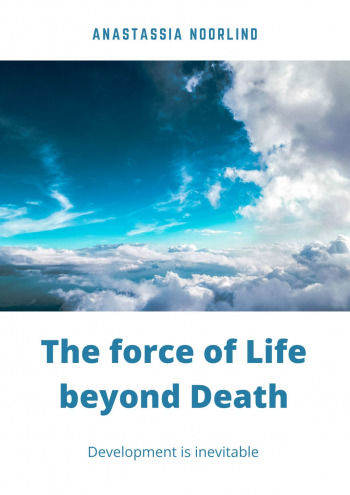 The force oflife beyond death