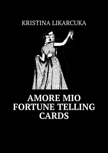 AMORE MIO FORTUNE TELLING CARDS