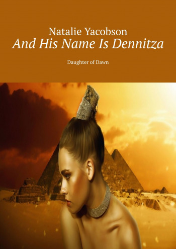 And His Name Is Dennitza