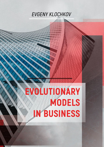 Evolutionary Models in Business
