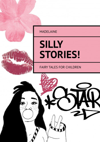 Silly Stories!