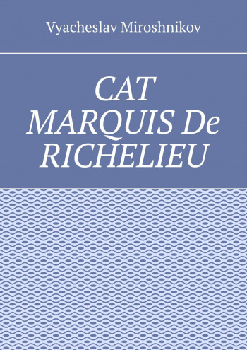 Cat Marquis De Richelieu