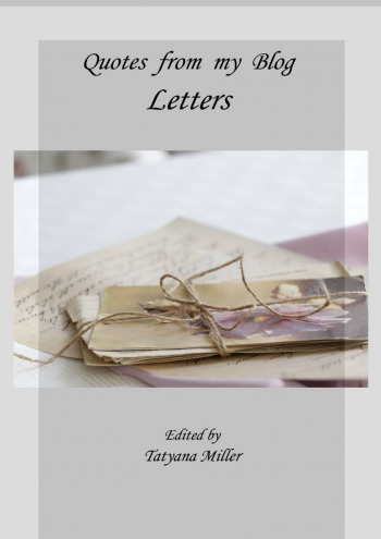 Quotes from my Blog. Letters
