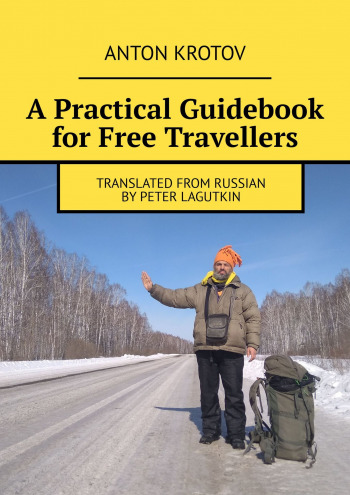 APractical Guidebook for Free Travellers