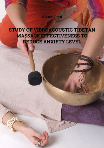 Study of vibroacoustic Tibetan massage effectiveness to reduce anxiety level